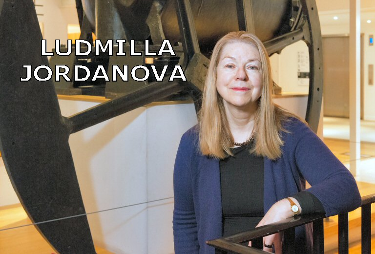 Ludmilla Jordanova at                       the Science Museum